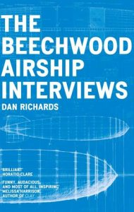 Dan Richards - The Beechwood Airship Interviews